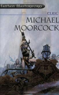 Elric - Michael Moorcock