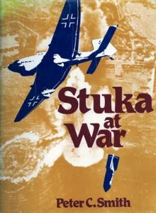 Stuka at War - Peter C. Smith