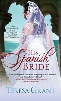 His Spanish Bride - Teresa Grant