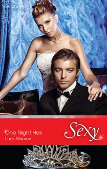 One Night Heir - Lucy Monroe