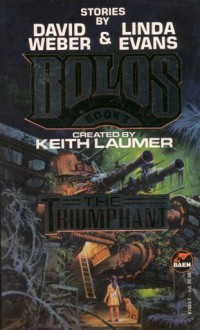 The Triumphant - David Weber, Linda Evans