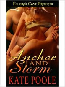 Anchor and Storm - Kate Poole