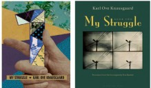 MY STRUGGLE Two Book set {My Struggle}[MY STRUGGLE] by Karl Ove Knausgaard (A Man in Love) - Karl Ove Knausgaard, Don Bartlett