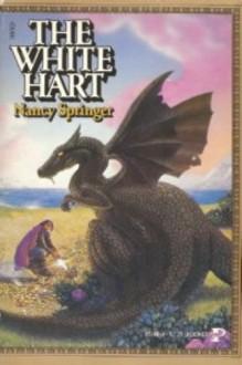 The White Hart - Nancy Springer