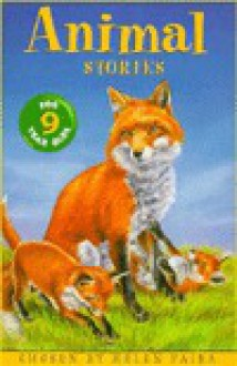Animal Stories for Nine-Year-Olds - Helen Paiba, David Frankland