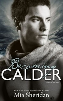 Becoming Calder - Mia Sheridan