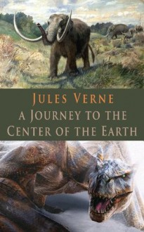 A Journey to the Center of the Earth (Illustrated) - Jules Verne, Mr. Griffith, Mr. Farran