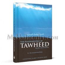 The Fundamentals of Tawheed (Islamic Monotheism) - Abu Ameenah Bilal Philips