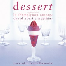 Dessert - David Everitt-Matthias, Heston Blumenthal
