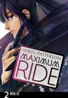 Maximum Ride: The Manga, Vol. 2 - James Patterson