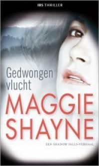 Gedwongen Vlucht - Maggie Shayne