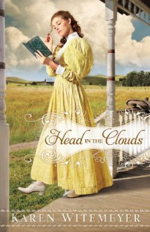 Head in the Clouds - Karen Witemeyer