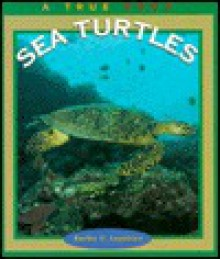 Sea Turtles - Emilie U. Lepthien, Children's Press