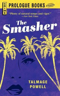 The Smasher - Talmage Powell