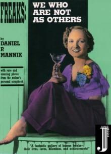 Freaks - Daniel P. Mannix, Katherine Dunn