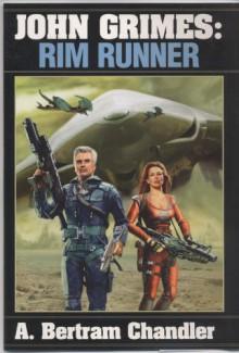John Grimes: Rim Runner - A. Bertram Chandler