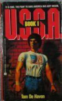U.S.S.A., Book 1 (U. S. S. A.) - Tom De Haven