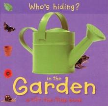 Who's Hiding? in the Garden - Christiane Gunzi