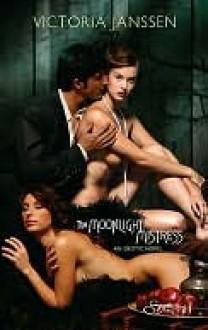 The Moonlight Mistress - Victoria Janssen