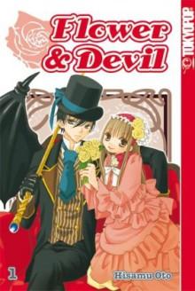 Flower & Devil 01 - Hisamu Oto