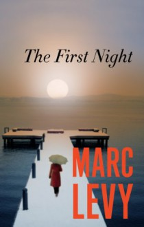 The First Night - Marc Levy