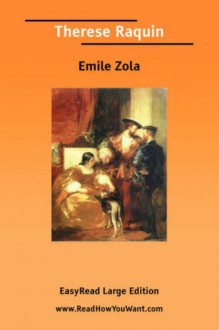 Therese Raquin [Easyread Large Edition] - Émile Zola