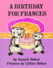 A Birthday for Frances (2002) Weekly Reader - Russell Hoban, Lillian Hoban