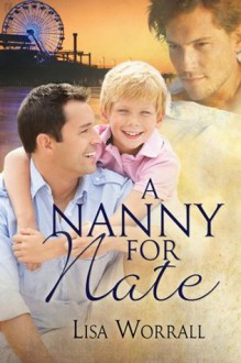 A Nanny for Nate - Lisa Worrall