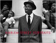 Harlem Street Portraits - Harvey Stein