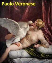 185 Color Paintings of Paolo Veronese - Italian Renaissance Painter - Mannerism - Venetian School (1528 - April 19, 1588) - Jacek Michalak, Paolo Veronese