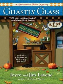 Ghastly Glass - Joyce Lavene