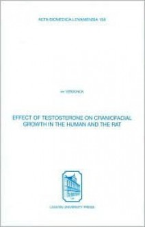 Effect Of Testosterone On Craniofacial Growth In The Human And The Rat (Acta Biomedica Lovaniensia) - An Verdonck