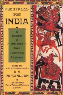 Folktales from India (Pantheon Fairy Tale & Folklore Library) - A.K. Ramanujan