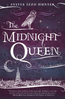 The Midnight Queen - Sylvia Izzo Hunter