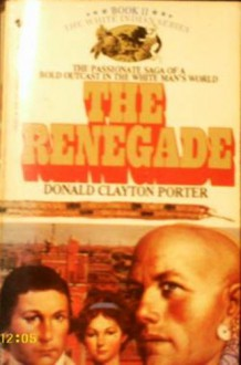 White Indian #02 Renegade - Donald Porter