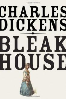 Bleak House - Charles Dickens