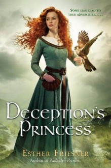 Deception's Princess (Deception's Princess, #1) - Esther M. Friesner