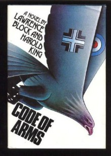Code of Arms - Lawrence Block, Harold King