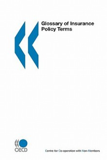 Glossary of Insurance Policy Terms - OECD/OCDE