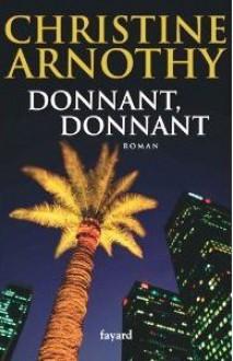 Donnant donnant - Christine Arnothy