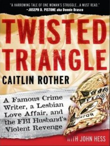 Twisted Triangle - Caitlin Rother, John Hess, Laural Merlington