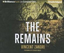 The Remains - Elizabeth Wiley, Vincent Zandri