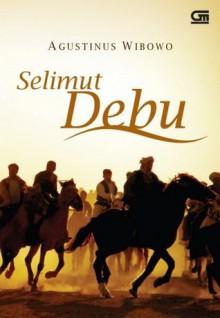 Selimut Debu - Agustinus Wibowo, Maggie Tiojakin