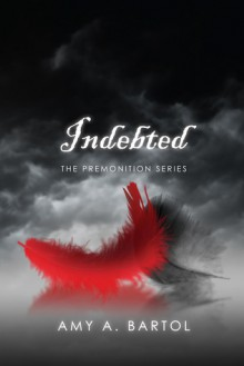 Indebted - Amy A. Bartol, Emily Woo Zeller