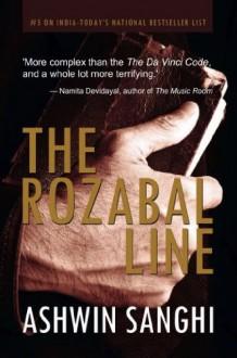 The Rozabal Line - Ashwin Sanghi, Shawn Haigins