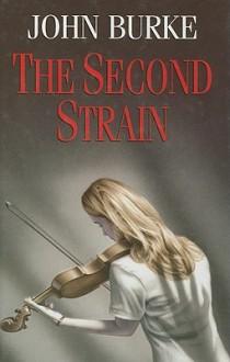 The Second Strain - John A. Burke