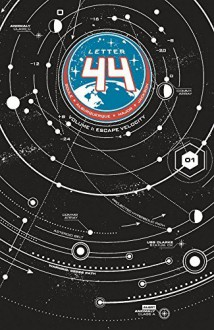 By Charles Soule Letter 44 Volume 1: Escape Velocity - Charles Soule