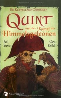 Quint und der Kampf der Himmelsgaleonen (Klippenland-Chroniken, #9) - Paul Stewart, Chris Riddell
