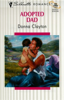 Adopted Dad - Donna Clayton