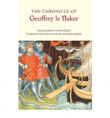 The Chronicle of Geoffrey Le Baker of Swinbrook - Richard Barber, David Preest